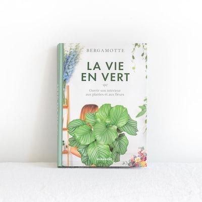 La Vie en Vert - édition Marabout